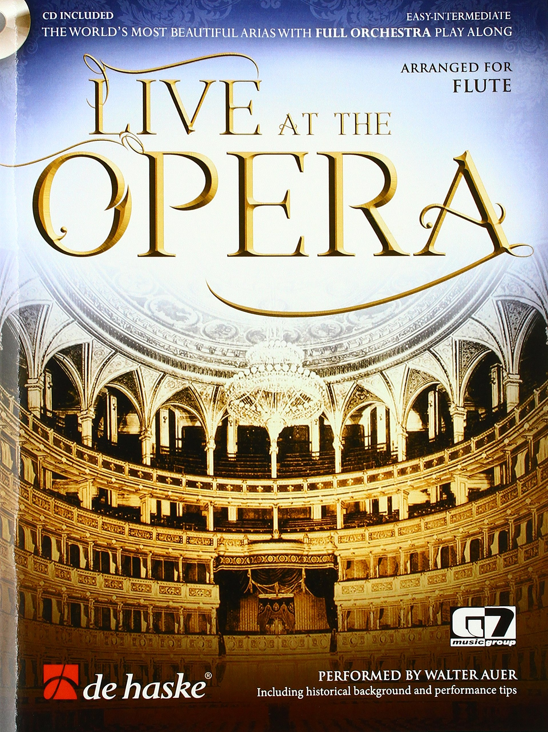 Live at the Opera - The world's most beautiful arias with full orchestra play along. Flute