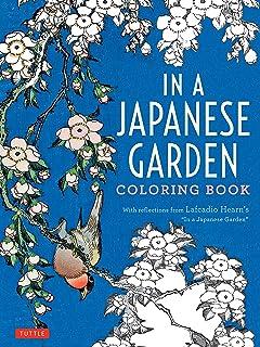 In A Japanese Garden Coloring Book Colouring Books
