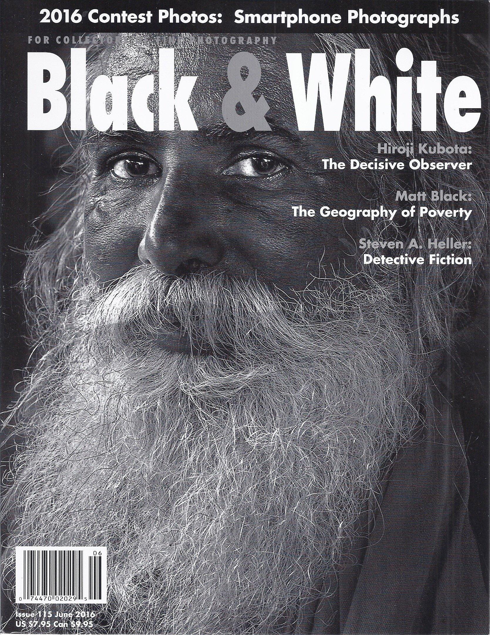 "Download Black & White Photography (#115 - June 2016 - Cover Image ""El Broncero"") PDF"