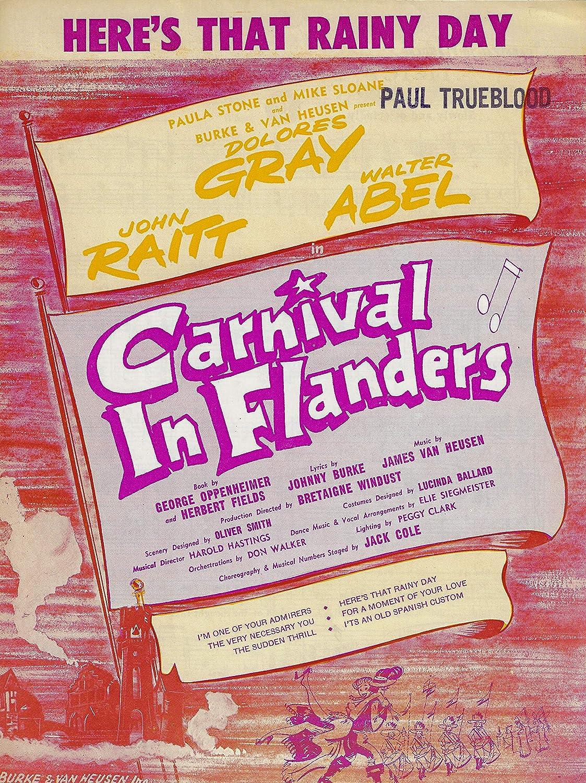Dolores Gray Carnival In Flanders John Raitt Walter Abel James Van Heusen 1953 Broadway Flop Sheet Music At Amazon S Entertainment Collectibles Store Carnival in Flanders