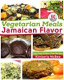 Vegetarian Meals Jamaican Flavor: Egg-Free & Dairy-Free Recipes