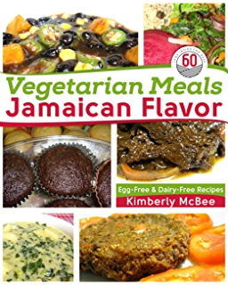 Simply vegan the jamaican way kindle edition by chorvelle vegetarian meals jamaican flavor egg free dairy free recipes forumfinder Image collections