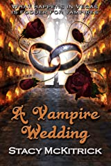 A Vampire Wedding (Bitten by Love Book 4) Kindle Edition