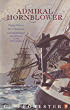 Admiral Hornblower: Flying Colours, The Commodore, Lord Hornblower, Hornblower in the West Indies (A Horatio Hornblower Tale of the Sea Book 8)