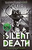 The Silent Death (A Gereon Rath Mystery)
