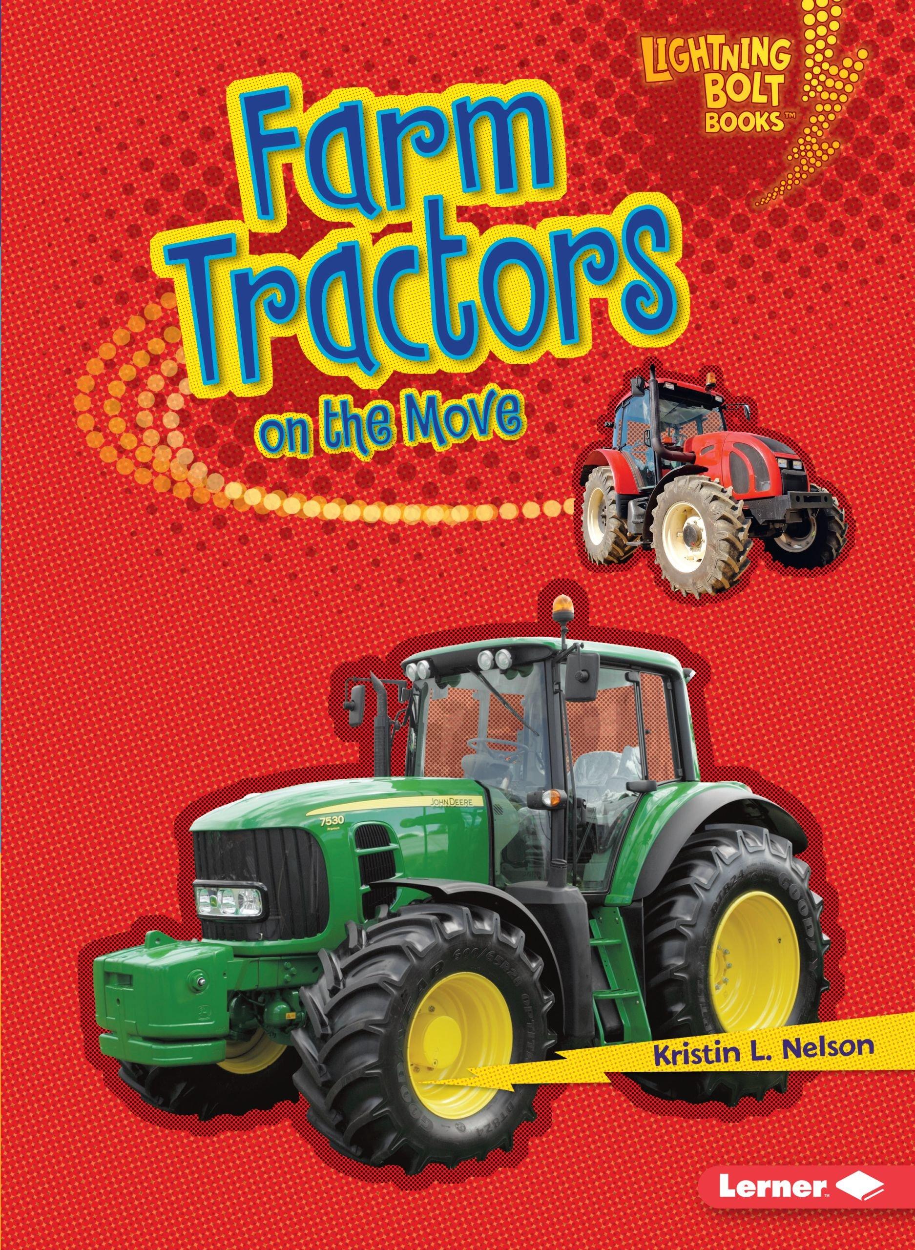 Farm Tractors on the Move (Lightning Bolt Books) ebook