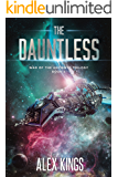 The Dauntless: (War of the Ancients Trilogy Book 1)
