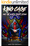 King Cage and the Worth Street Djinni