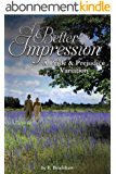 A Better Impression: A Pride and Prejudice Variation (English Edition)