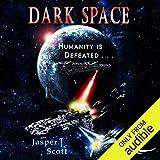 Dark Space: Dark Space, Book 1