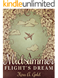 A Midsummer Flight's Dream