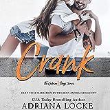 Crank: The Gibson Boys, Book 1