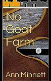 No Goat Farm