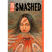 Smashed: Junji Ito Story Collection book cover