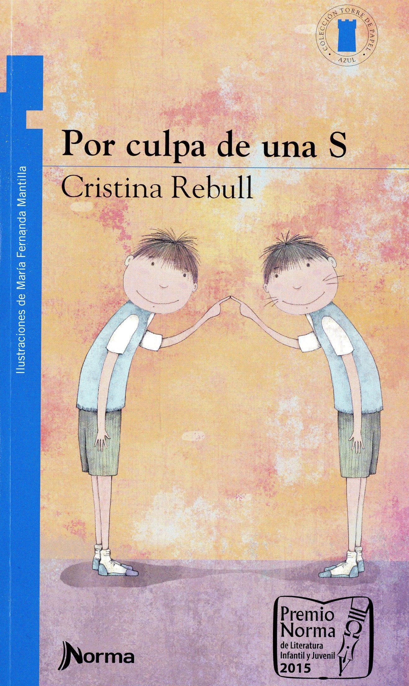 Por culpa de una S (Spanish Edition) (Torre De Papel: Torre ...
