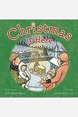 Christmas Is Here Kindle Edition