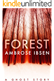 Forest (The Afterlife Investigations Book 2)