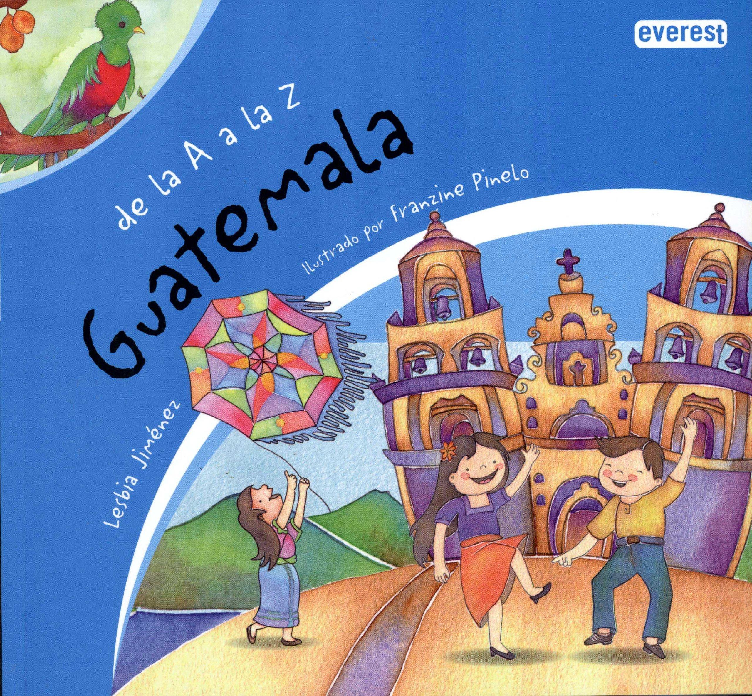 De la A a la Z Guatemala (Spanish Edition) pdf epub