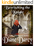 Bewitching the Knight (A Medieval Time Travel Romance Book 2)