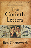 The Corinth Letters (Exegetical Histories Book 2)