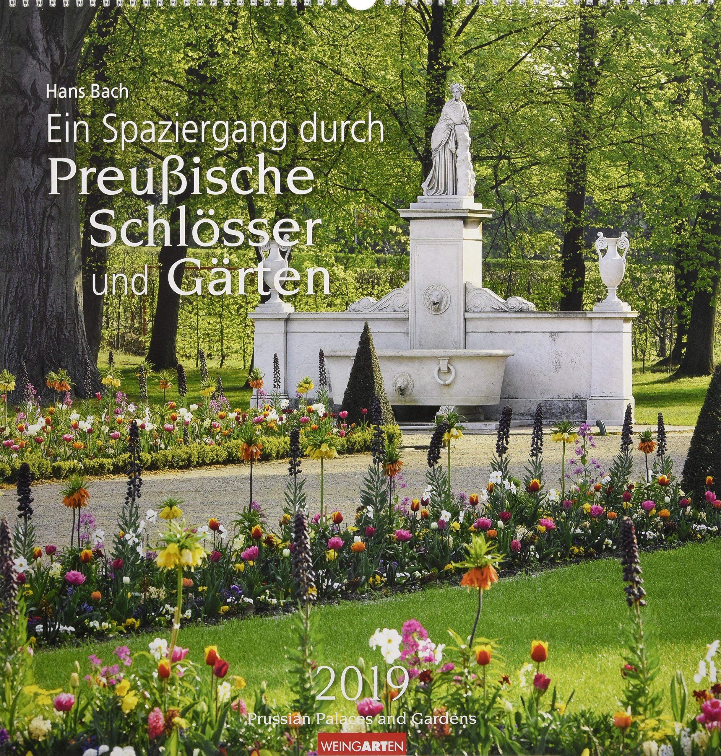Ein Spaziergang durch Preußische Schlösser und Gärten - Kalender 2019
