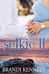 Selkie II (The Selkie Trilogy Book 2) Kindle Edition