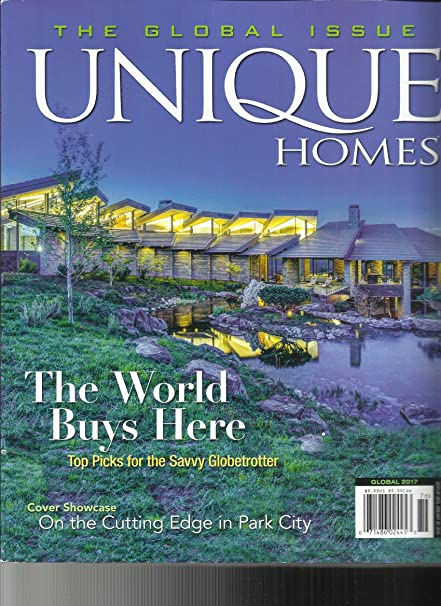 Amazon.com : UNIQUE HOMES MAGAZINE, THE WORLD BUYS HERE THE GLOBAL ISSUE,  2017 : Everything Else