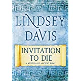 Invitation to Die: A Novella of Ancient Rome