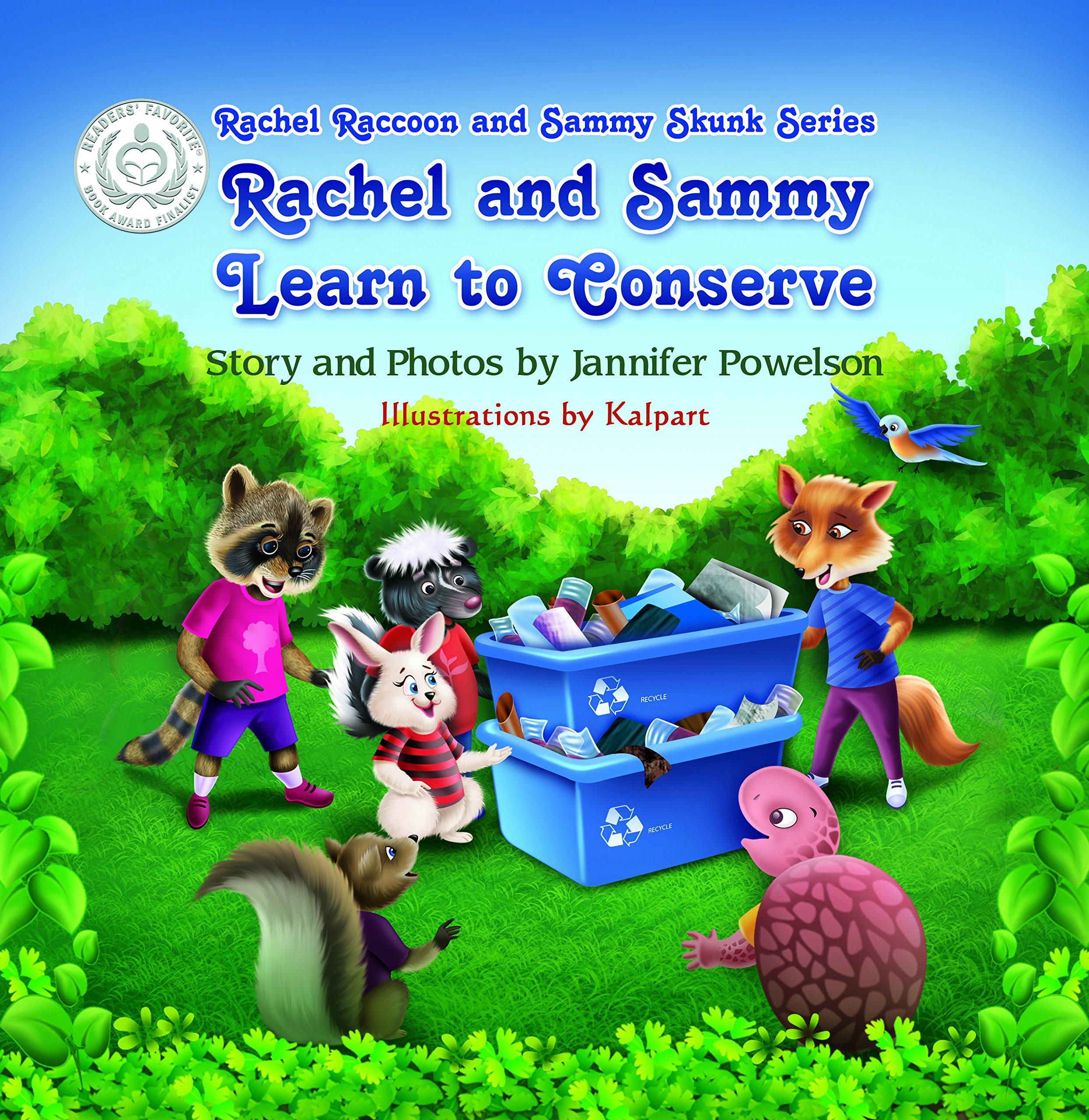 Rachel and Sammy Learn to Conserve  (Rachel Raccoon and Sammy Skunk) PDF