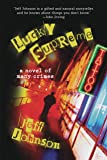 Lucky Supreme: A Novel of Many Crimes (Darby Holland Crime)