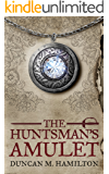 The Huntsman's Amulet (Society of the Sword Book 2)
