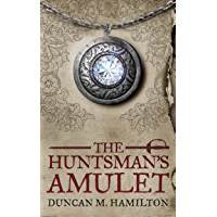 The Huntsman's Amulet (Society of the Sword Book 2) (English Edition)