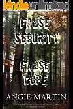 False Security and False Hope: The Complete Rachel Thomas Series