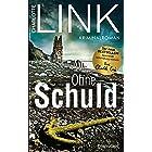 Ohne Schuld: Kriminalroman - Der Bestseller jetzt als Taschenbuch! (Die Kate-Linville-Reihe 3) (German Edition)