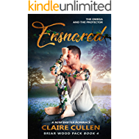 Ensnared: The Omega and the Protector (Briar Wood Pack Book 4)