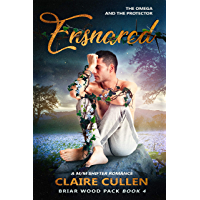 Ensnared: The Omega and the Protector (Briar Wood Pack Book 4) (English Edition)