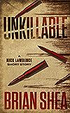 Unkillable: A Nick Lawrence Short Story