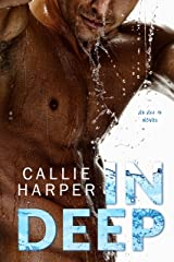 In Deep: A Sports Romance Kindle Edition
