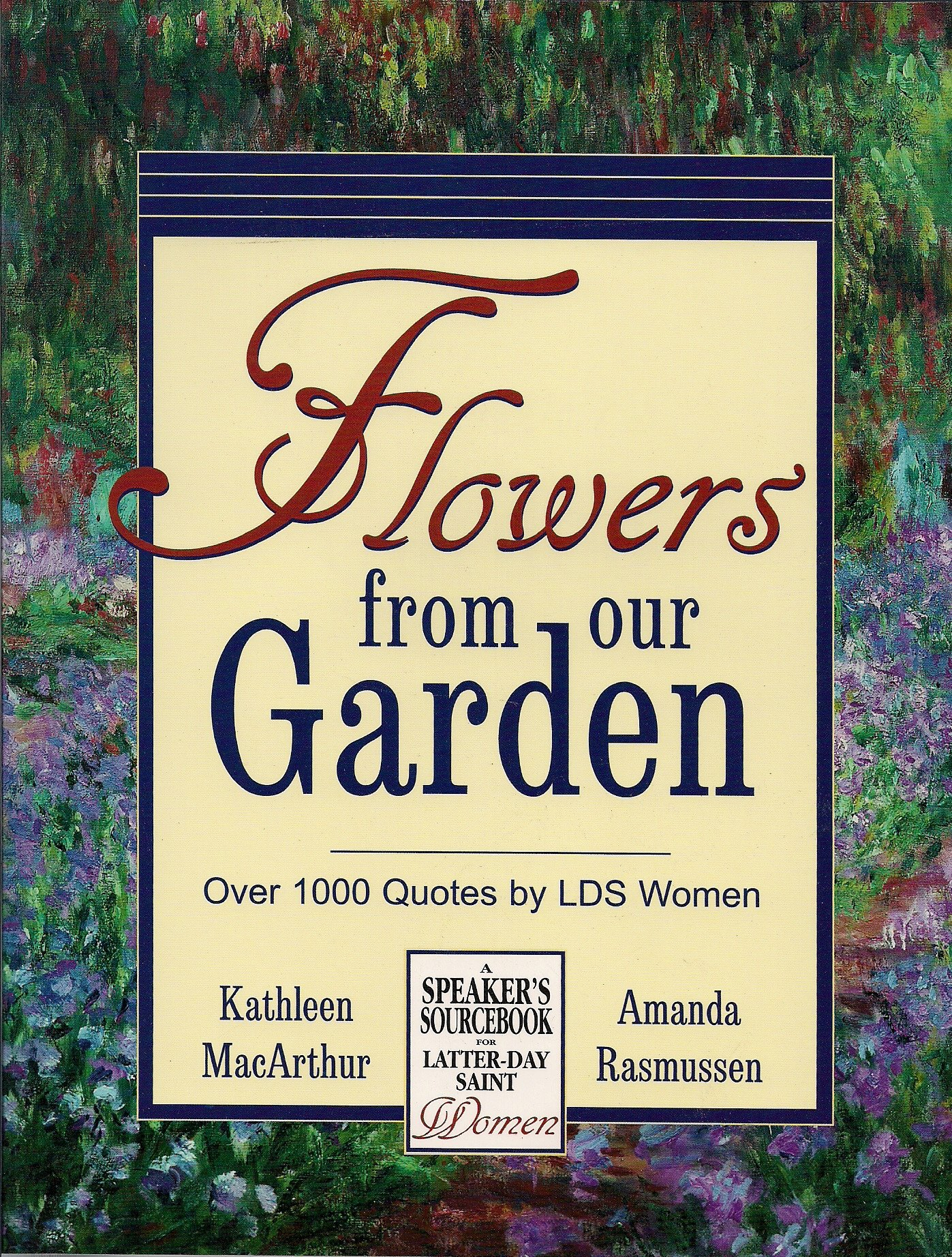 Download Flowers From Our Garden: Over 1000 Quotes by LDS Women pdf epub