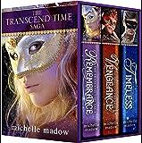 The Transcend Time Saga: Complete Box Set (Remembrance, Vengeance, Timeless)