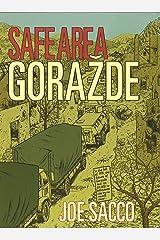 Safe Area Gorazde: The War in Eastern Bosnia 1992-95 Paperback