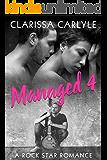 Managed 4: A Rock Star Romance