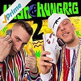High & Hungrig 2 [Explicit]