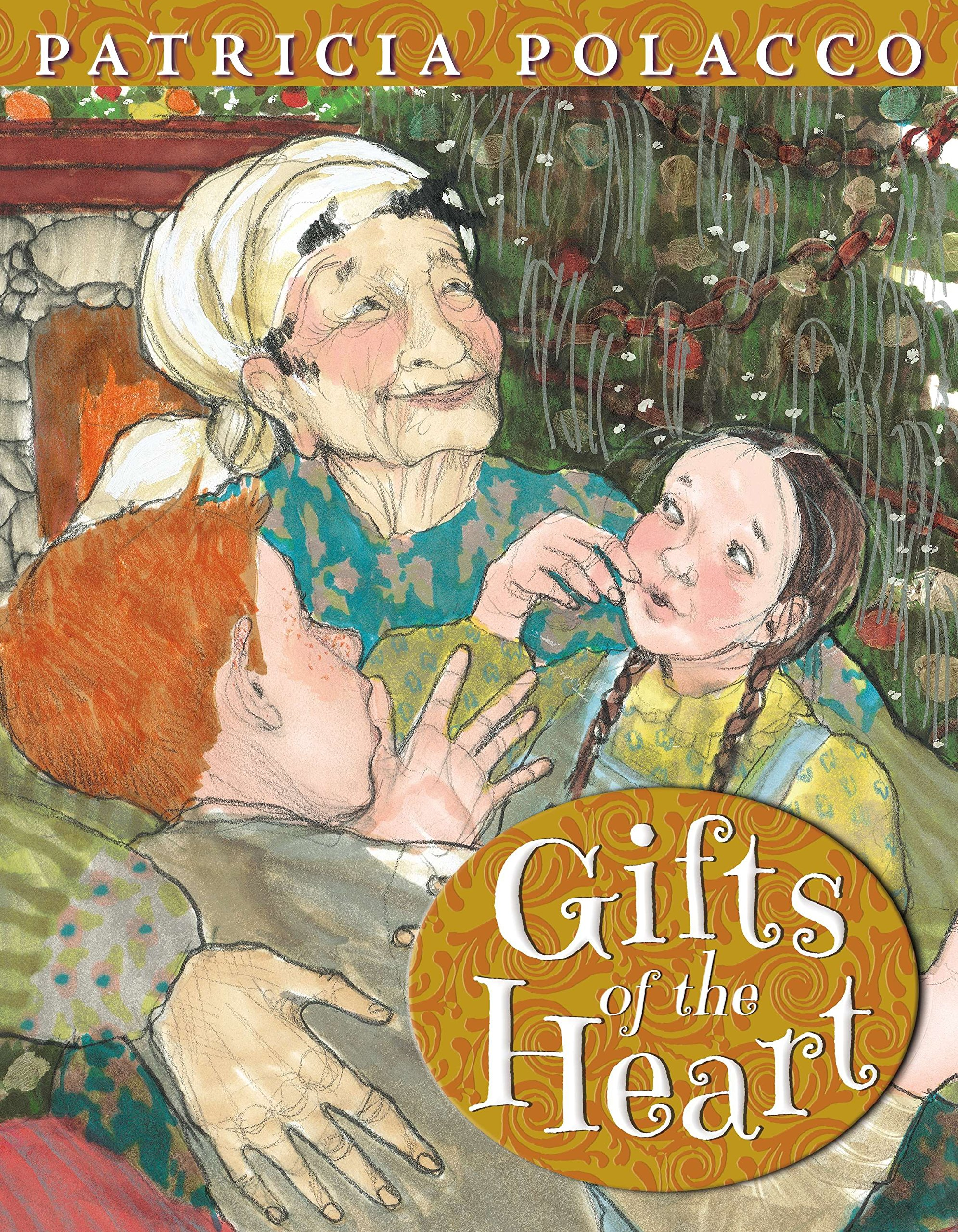 Gifts of the Heart: Patricia Polacco: 9780399160943: Amazon