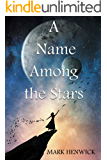 A Name Among the Stars