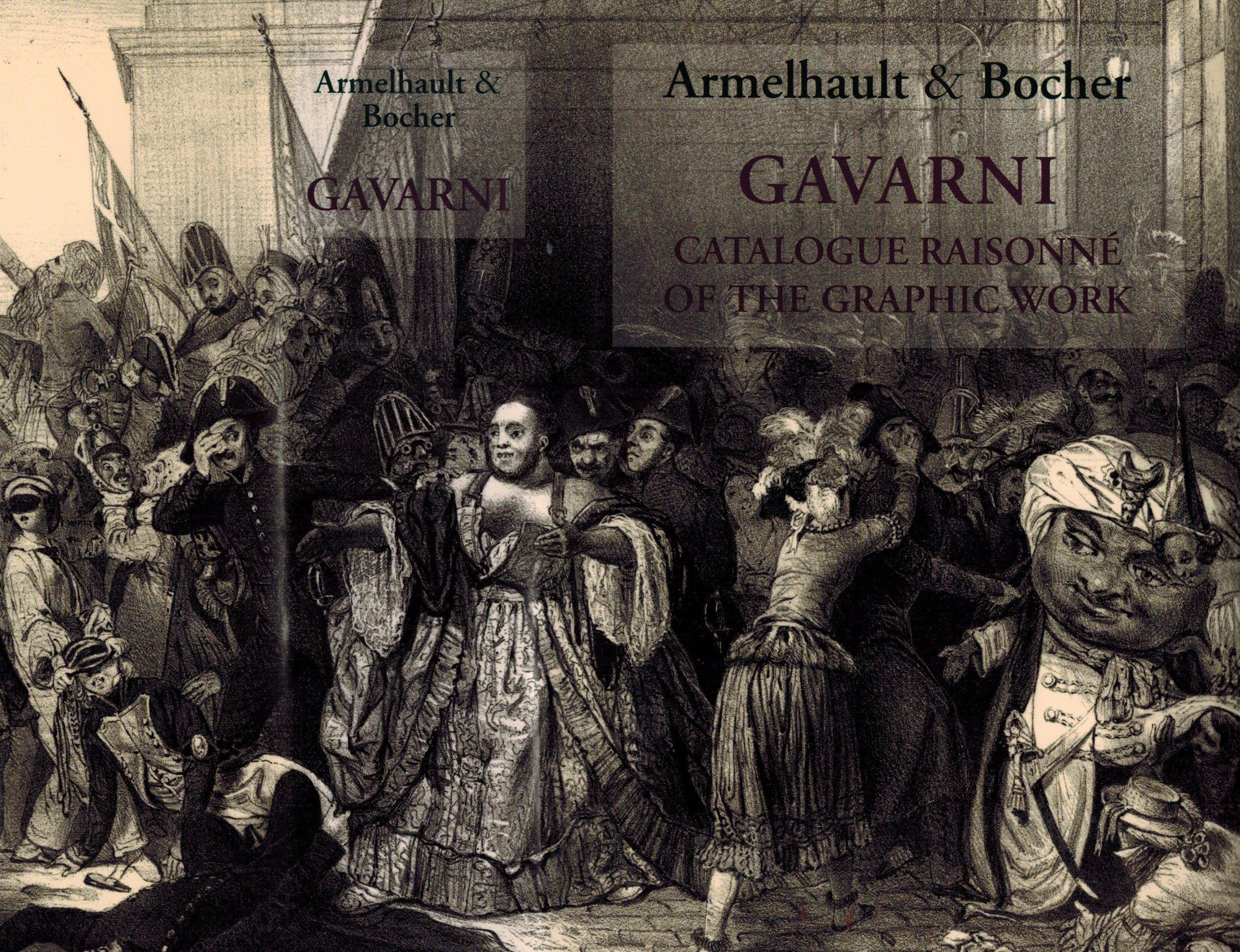 Read Online Gavarni: Catalogue Raisonné of the Graphic Work PDF