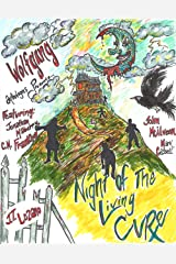 Wolfgang Anthologies Presents: Night of the Living Cure: A Charity Anthology Kindle Edition