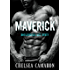 Maverick: Bad Boy Blue Collar Romance (Roughneck Stories Book 1)