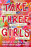 Take Three Girls