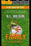 Family Jewels - A Dix Dodd Mystery (Dix Dodd Mysteries Book 2)